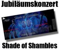 Konzert: 21.Sept. 2019 - 30 Jahre Shade of Shambles